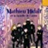 """Afficher """"Mathieu Hidalf - Tome 4 : Mathieu Hidalf et la bataille de l'aube"""""""